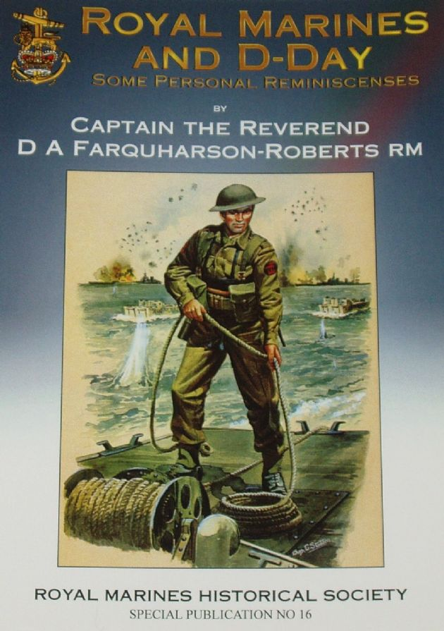 Royal Marines and D-Day - Some Personal Reminiscenses, by D Farquharson-Boberts